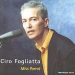 CIRO FOGLIATTA, con la música en sus manos...