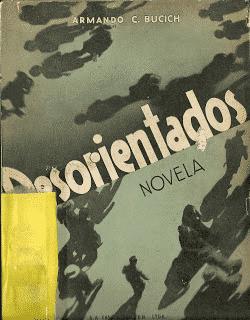 Desorientados Novela - Armando C. Bucich