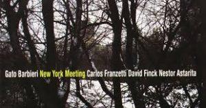 """Gato Barbieri"" - New York Meeting - Música sin fronteras...."
